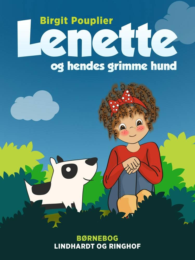 Lenette og hendes grimme hund af Birgit Pouplier