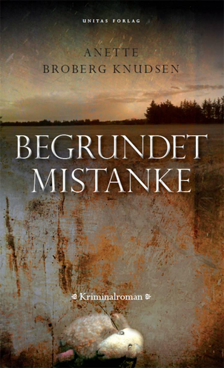 Begrundet mistanke af Anette Broberg Knudsen