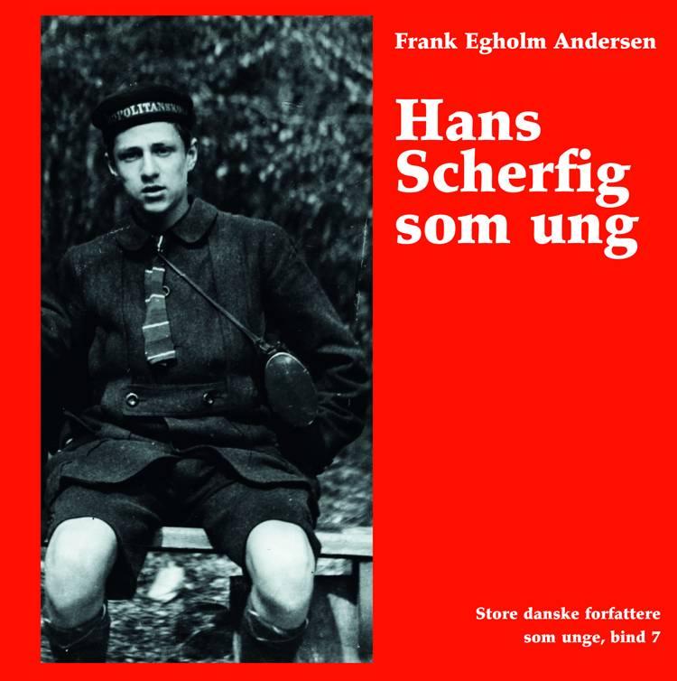 Hans Scherfig som ung af Frank Egholm Andersen