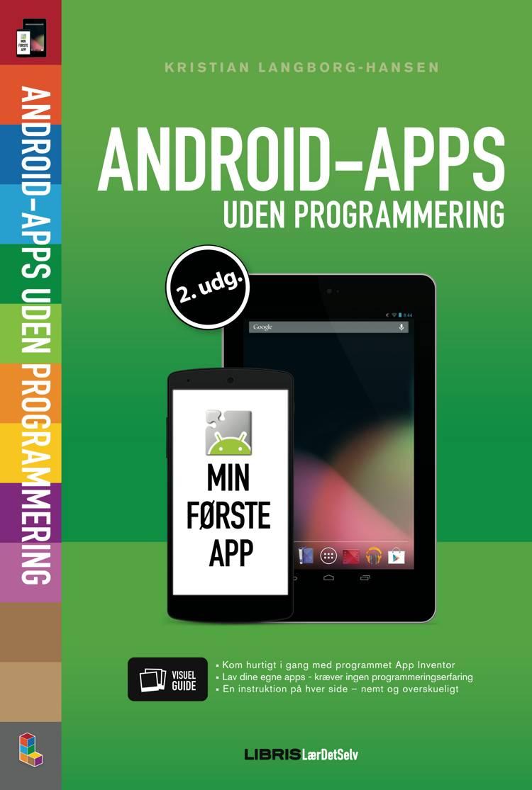 Android-apps uden programmering af Kristian Langborg-Hansen
