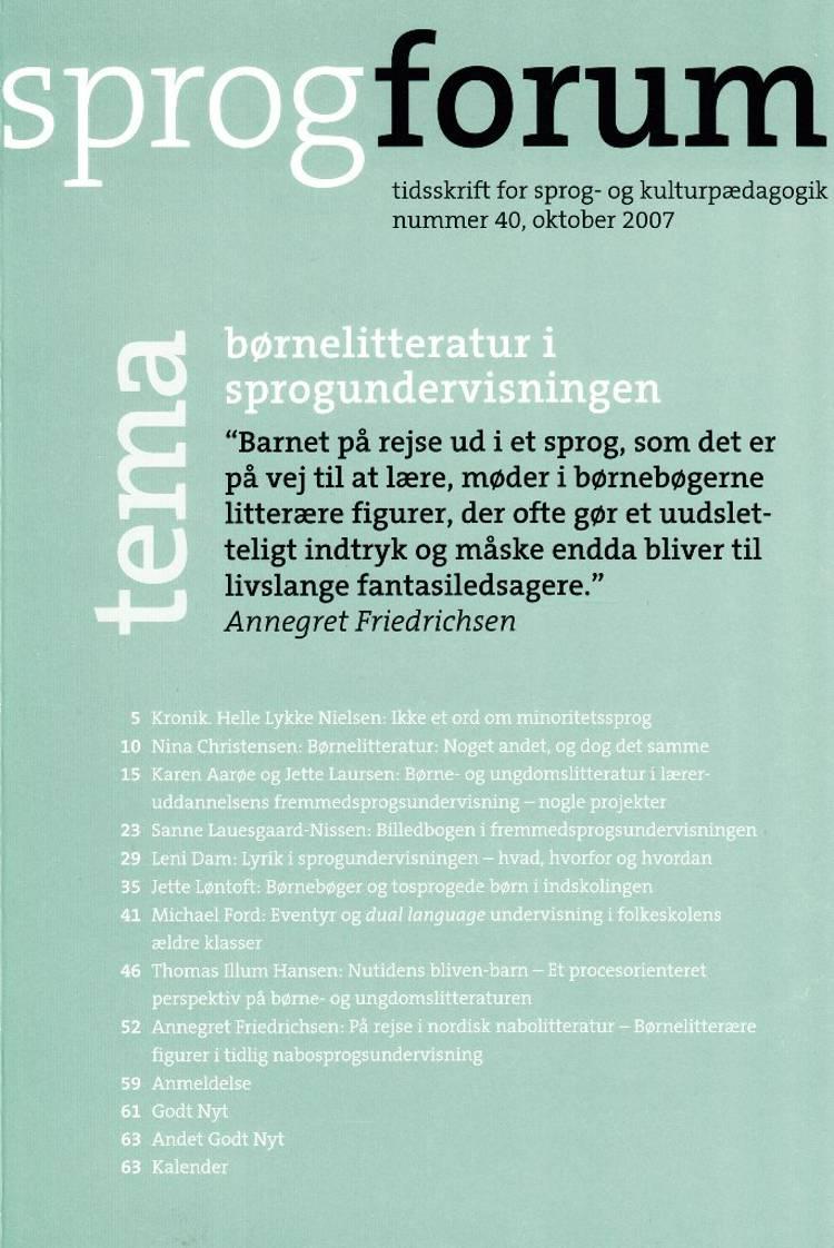 Børnelitteratur i sprogundervisningen af Bente Meyer, Annegret Friedrichsen og Nanna Bjargum