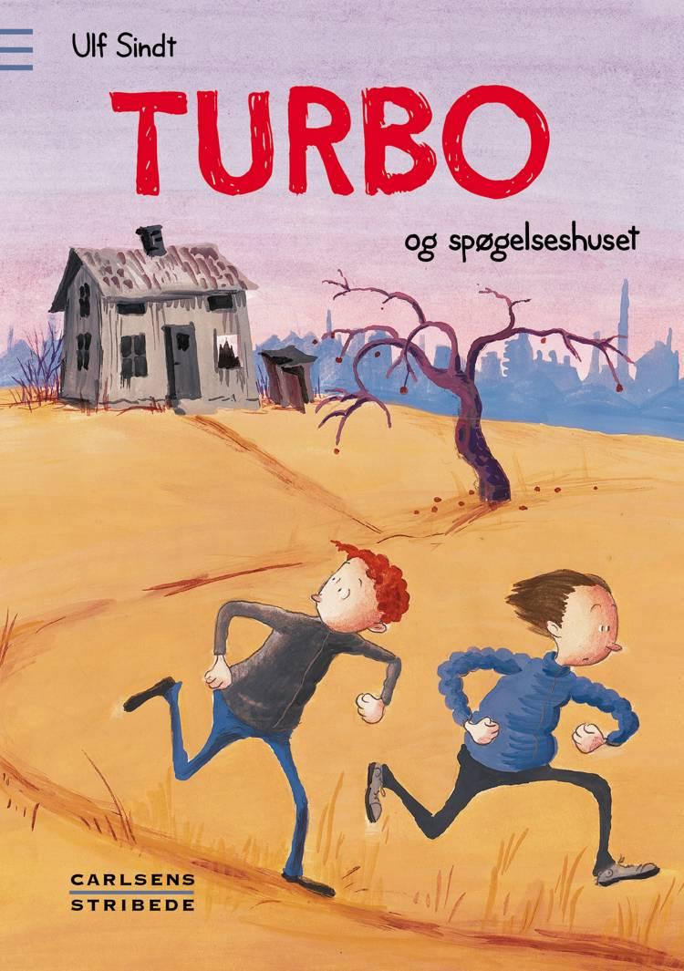 Turbo og spøgelseshuset af Ulf Sindt