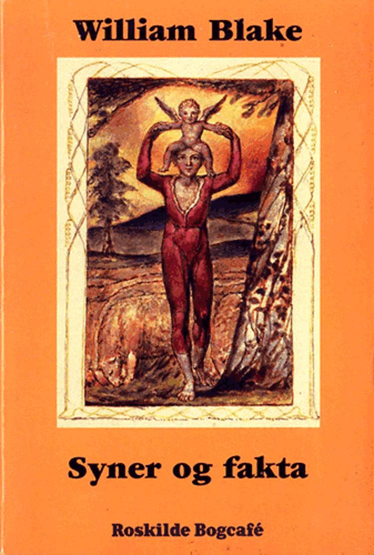 Syner og fakta af William Blake