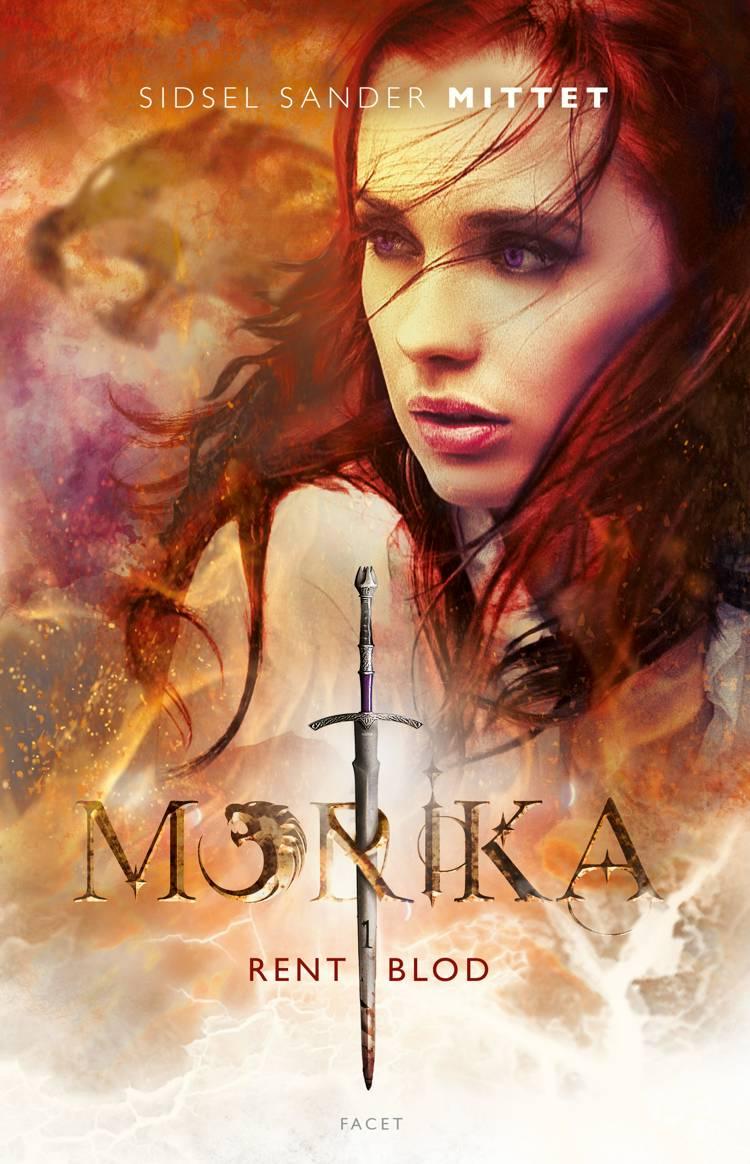 Morika - Rent blod af Sidsel Sander Mittet
