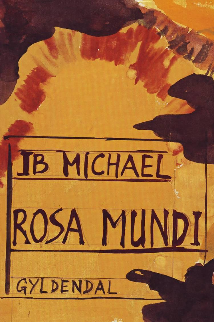 Rosa Mundi af Ib Michael