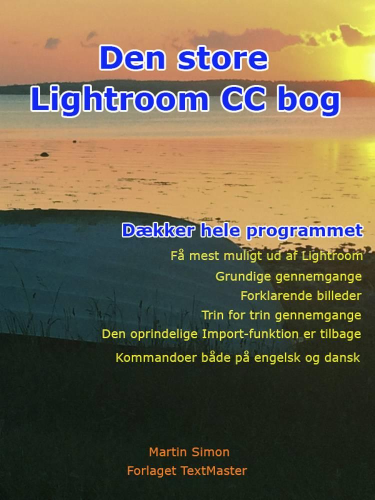 Den store Lightroom CC bog af Martin Simon