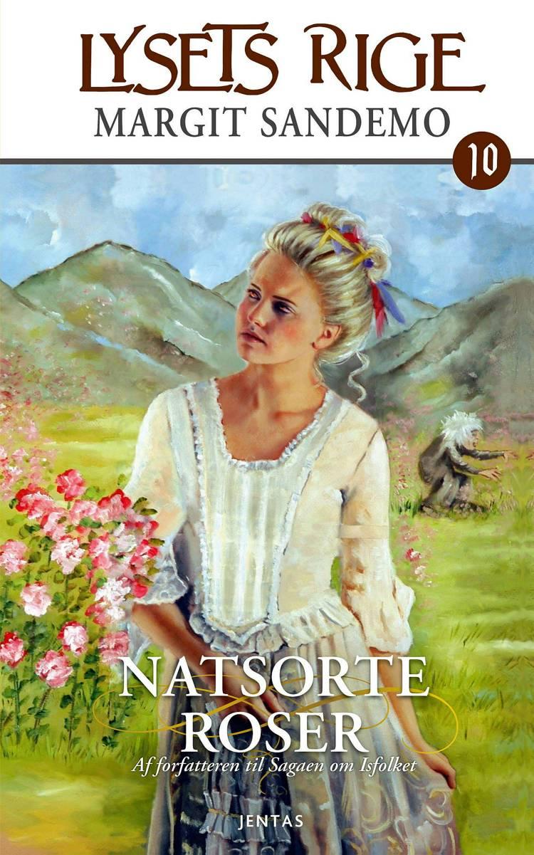 Natsorte roser af Margit Sandemo