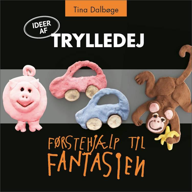 Trylledej af Tina Dalbøge