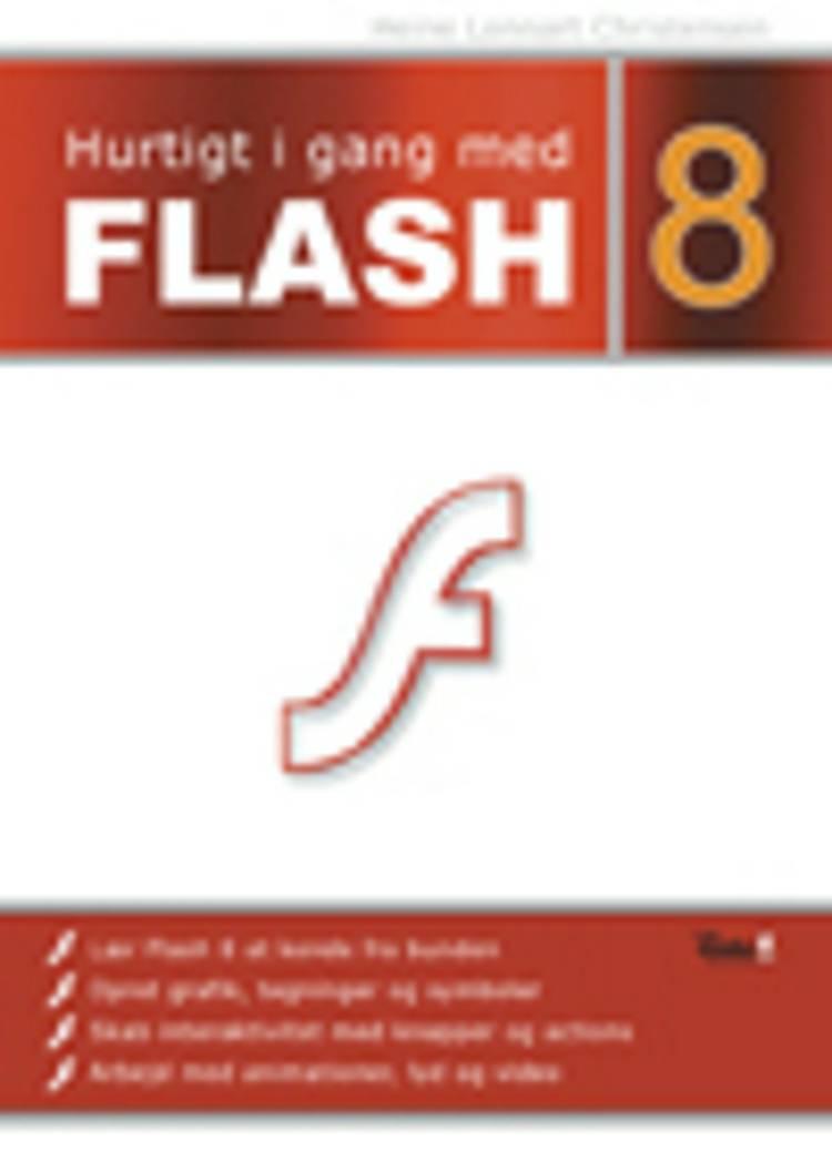 Hurtigt i gang med Flash 8 af Heine Lennart Christensen