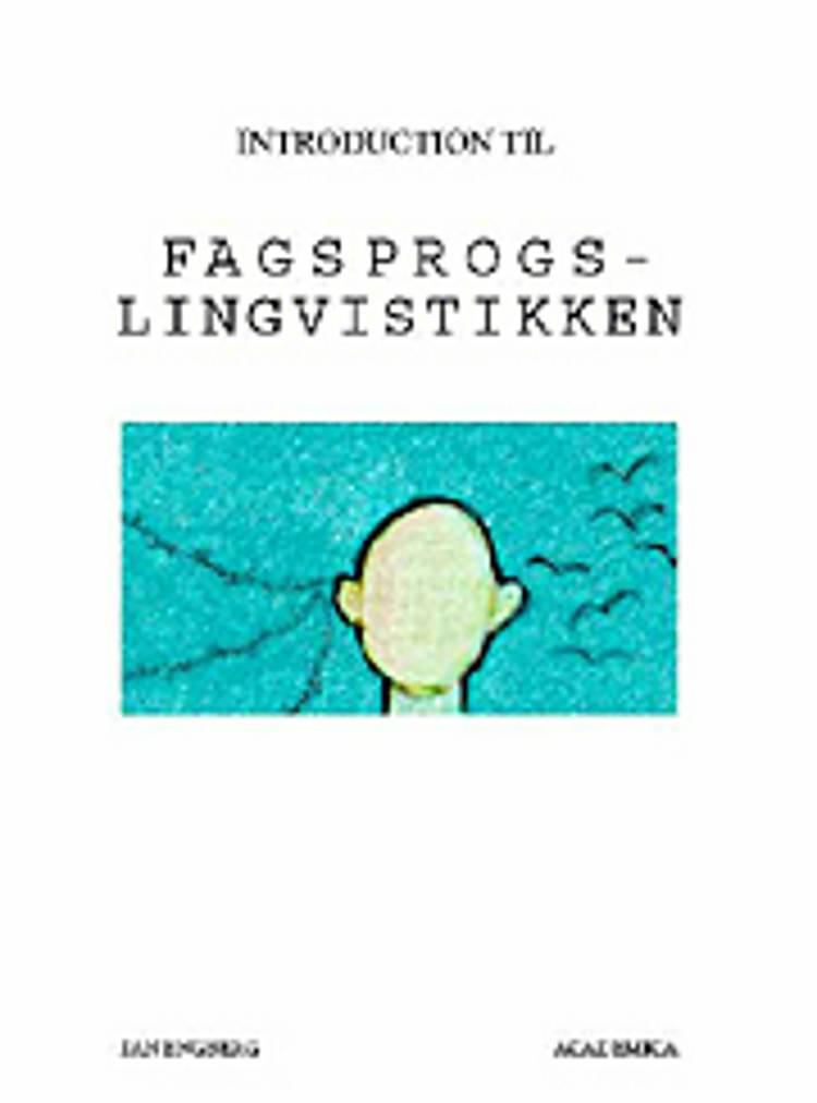 Introduktion til fagsprogslingvistikken af Jan Engberg