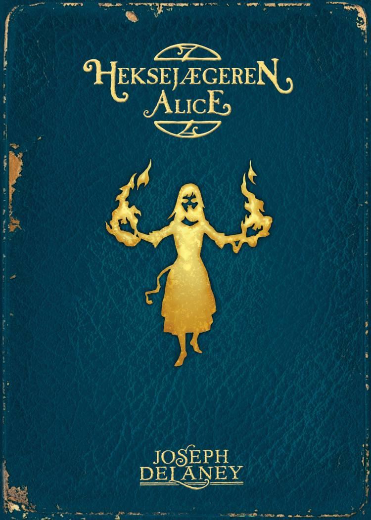 Heksejægeren Alice af Joseph Delaney