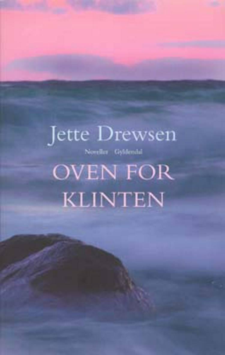 Oven for klinten af Jette Drewsen