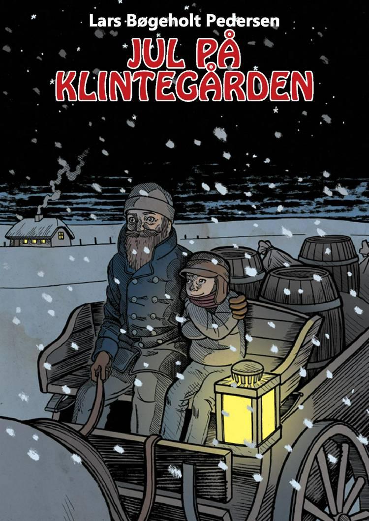 Jul på Klintegården af Lars Bøgeholt Pedersen