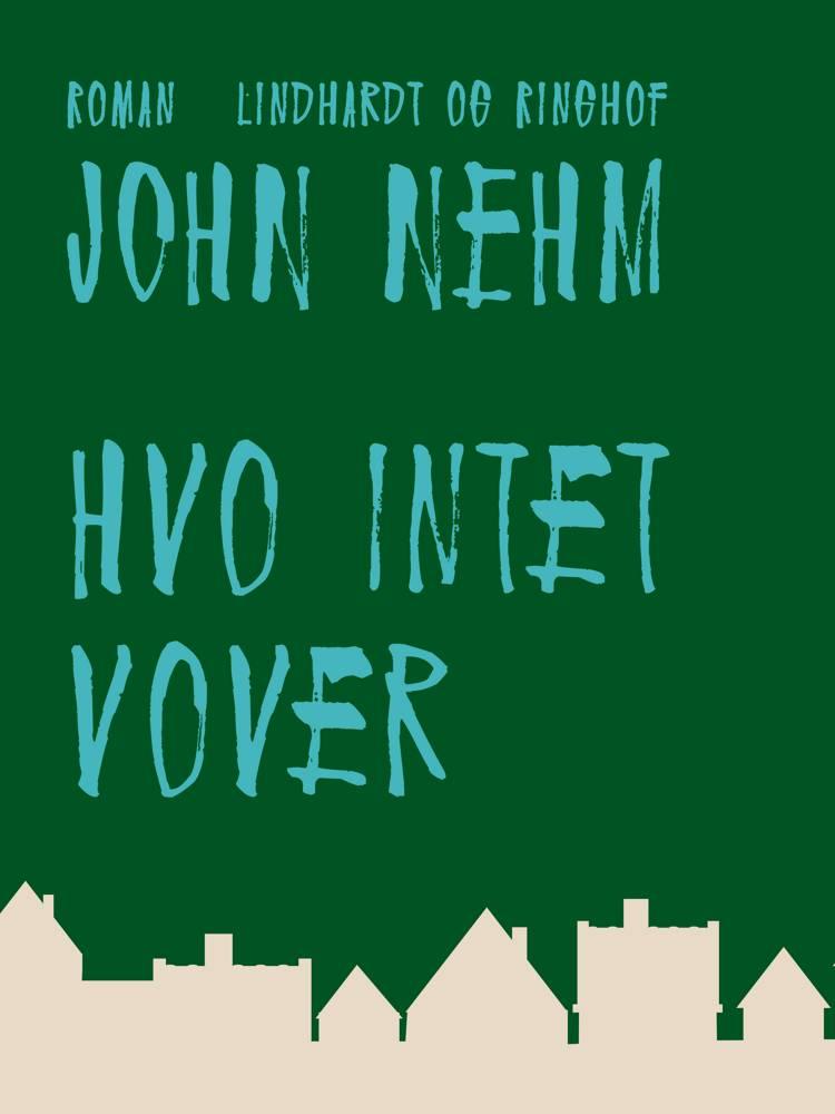 Hvo intet vover af John Nehm