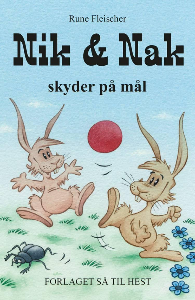 Nik og Nak skyder på mål af Rune Fleischer