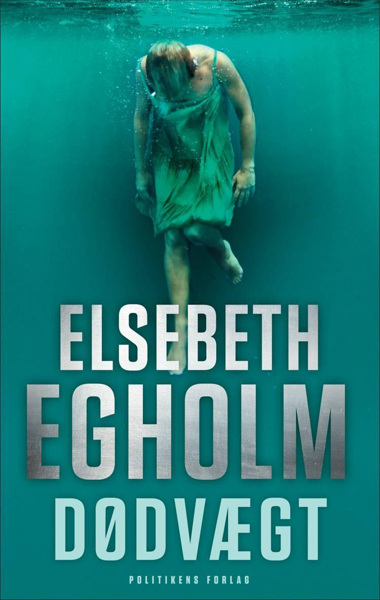 Dødvægt af Elsebeth Egholm
