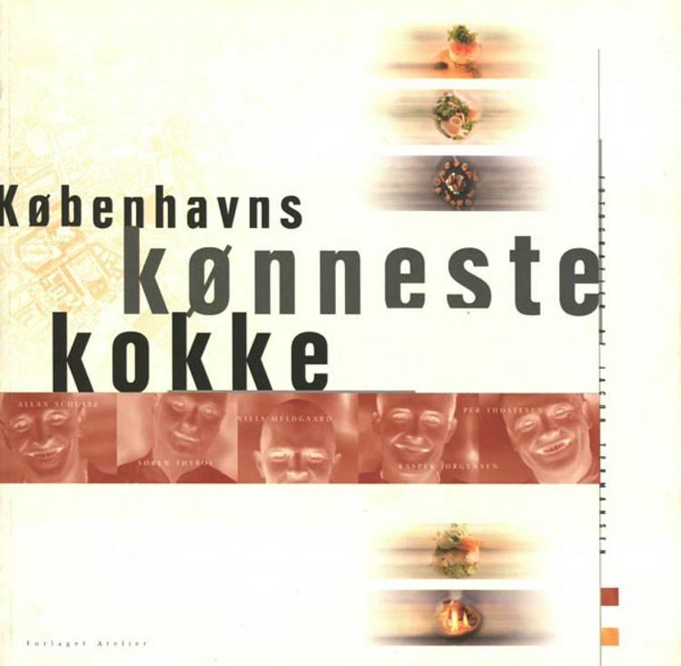 Københavns kønneste kokke af Allan Schultz, Per Thøstesen og Søren Thyboe m.fl.
