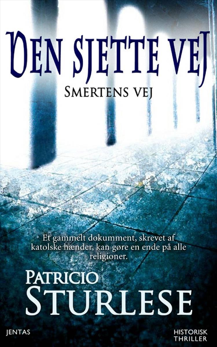 Den sjette vej af Patricio Sturlese