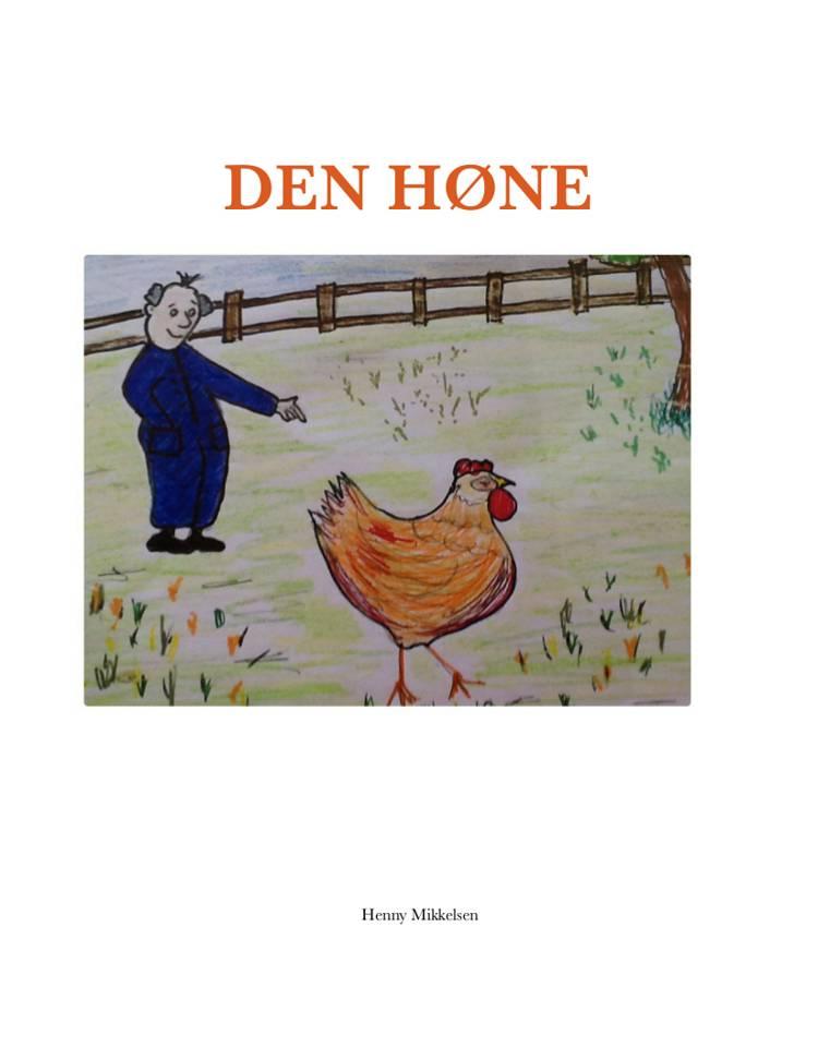 DEN høne af Henny Mikkelsen