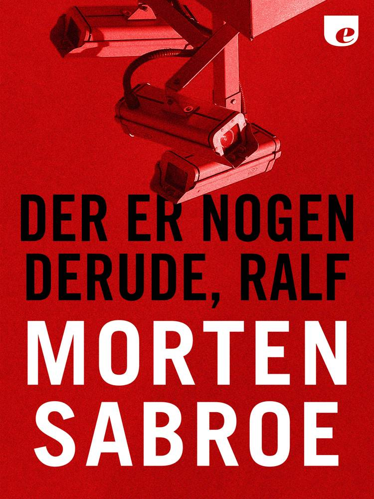 Der er nogen derude, Ralf af Morten Sabroe