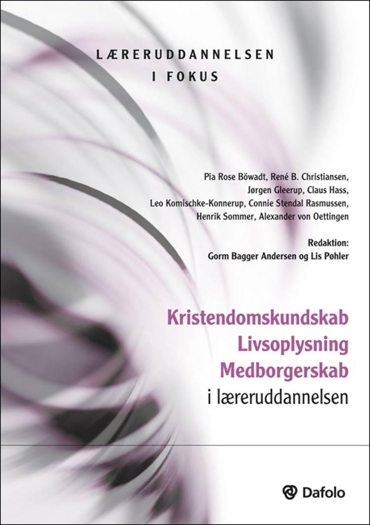 Menneske, religion, samfund og skole af Pia Rose Böwadt