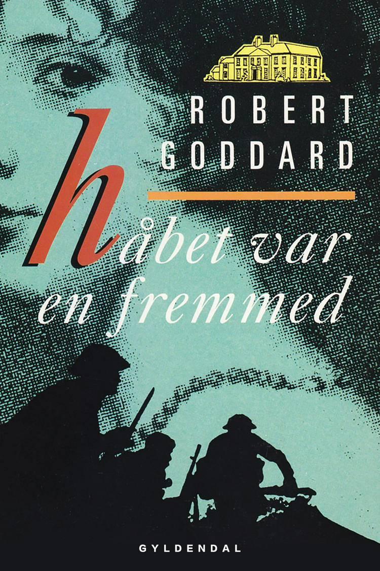 Håbet var en fremmed af Robert Goddard
