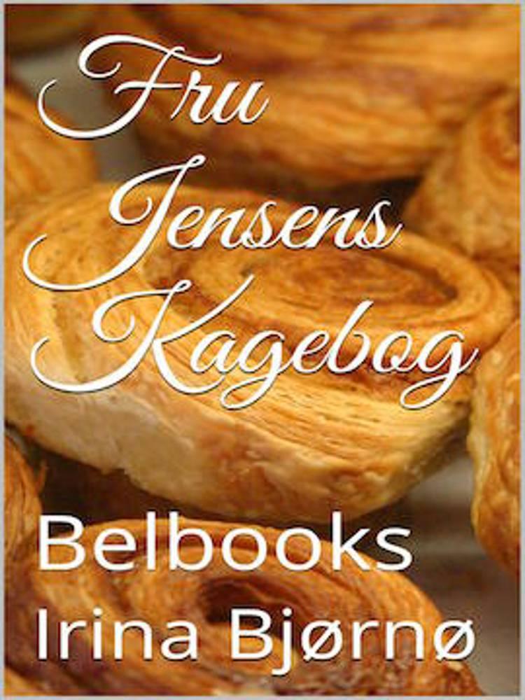 Fru Jensens Kagebog af Irina Bjørnø