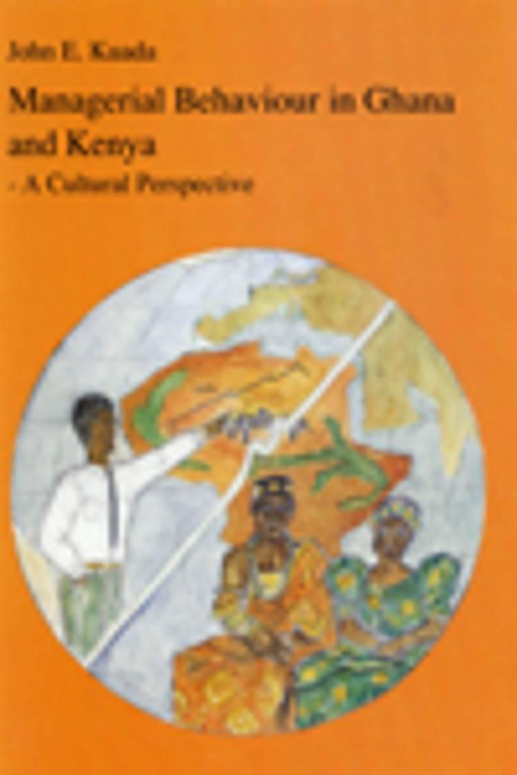 Managerial behaviour in Ghana and Kenya af John E. Kuada