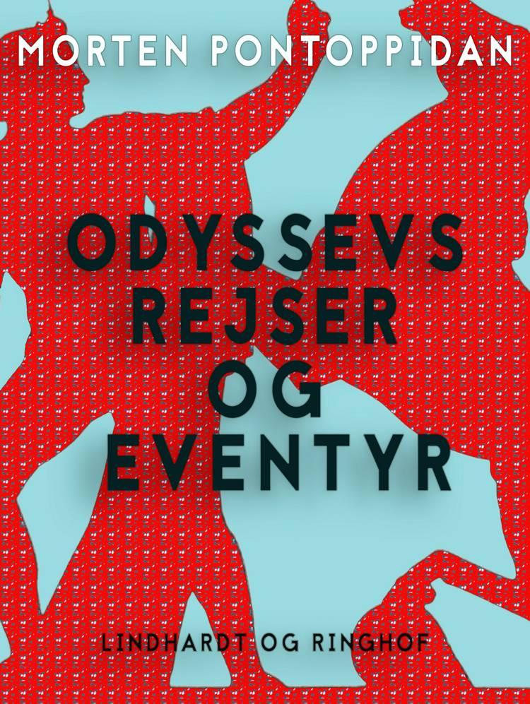 Odyssevs' rejser og eventyr af Morten Pontoppidan