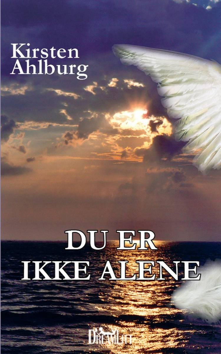 Du er ikke alene af Kirsten Ahlburg