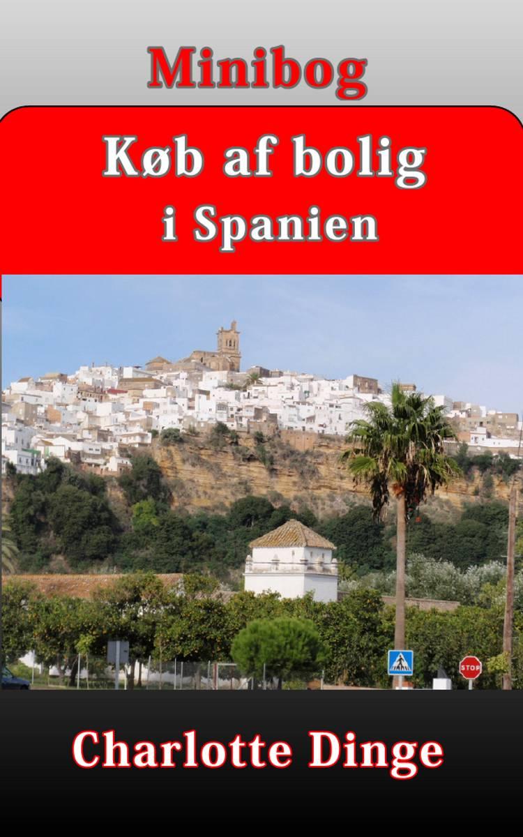 Køb af bolig i Spanien af Charlotte Dinge