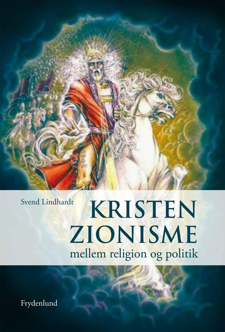 Kristen zionisme af Svend Lindhardt