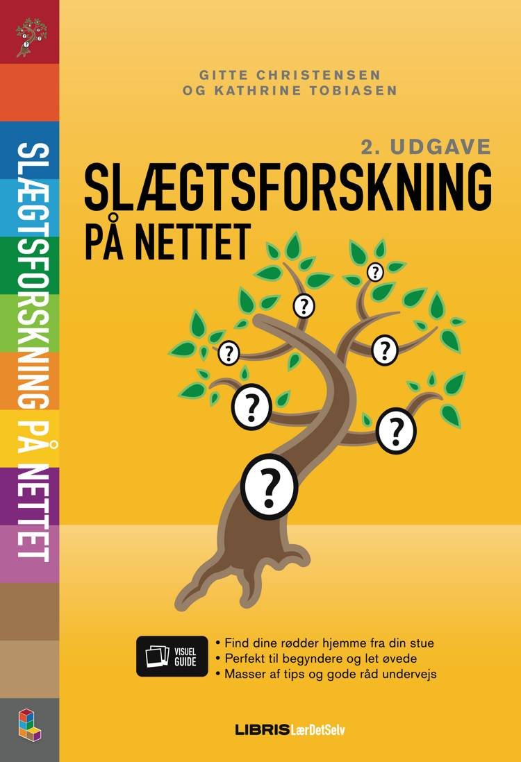 Slægtsforskning på nettet, 2. udgave af Gitte Christensen og Kathrine Tobiasen
