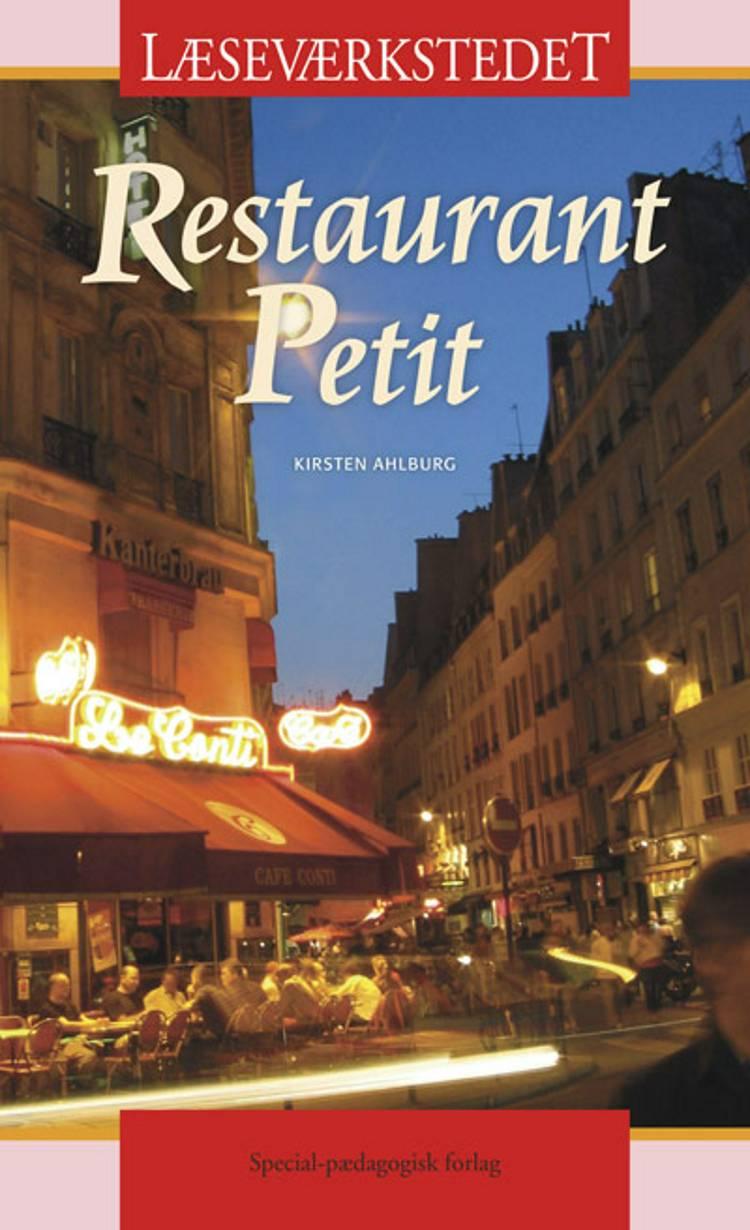 Restaurant Petit af Kirsten Ahlburg