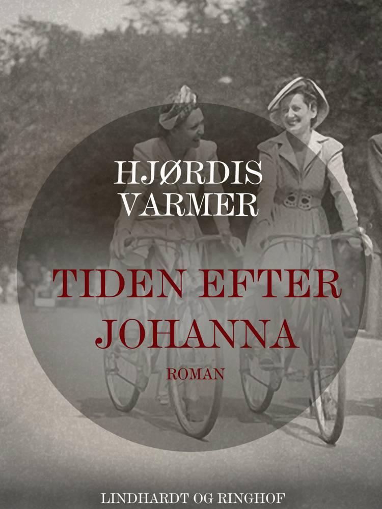 Tiden efter Johanna af Hjørdis Varmer