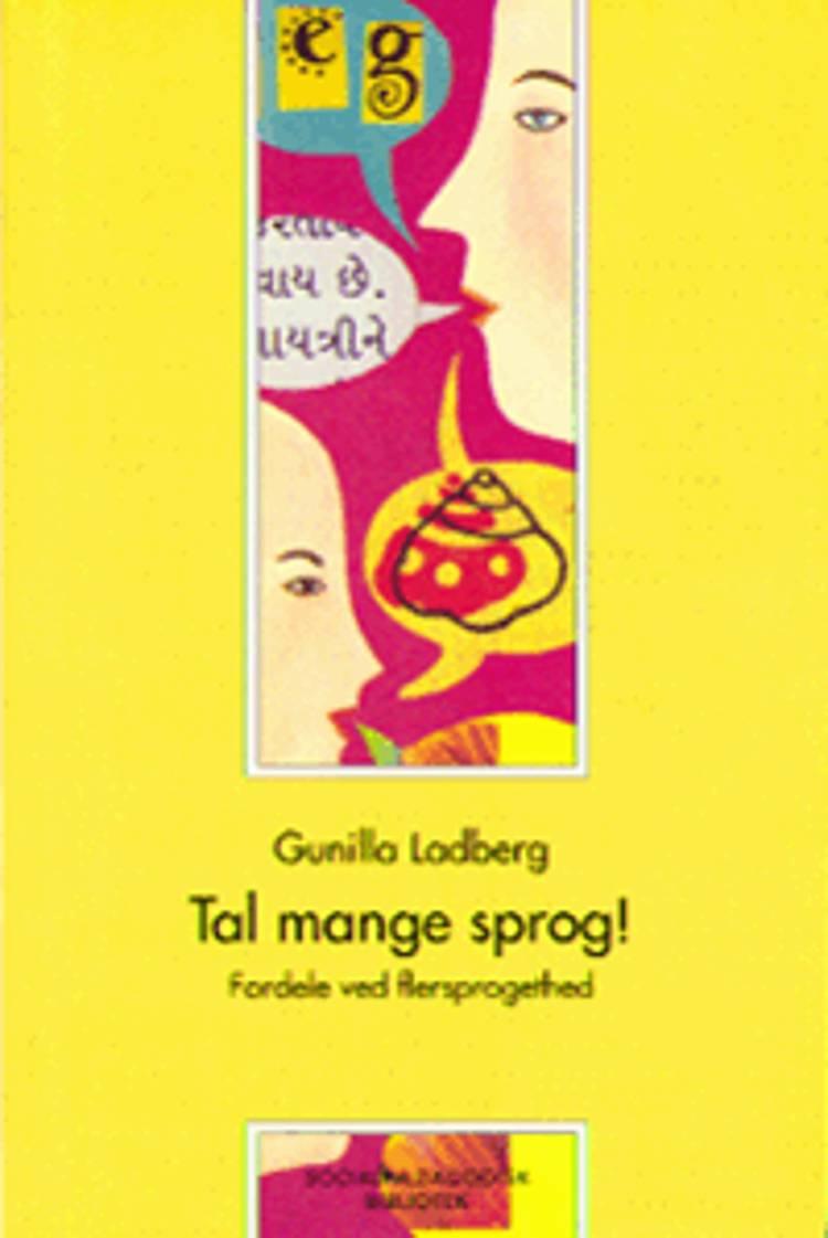 Tal mange sprog! af Gunilla Ladberg