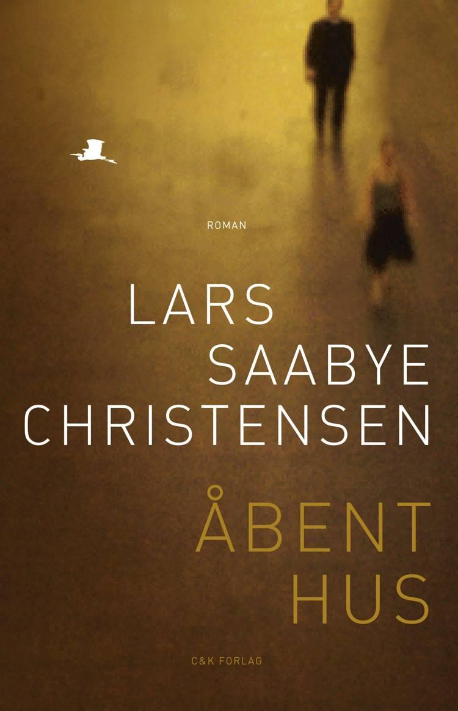 Åbent Hus af Lars Saabye Christensen