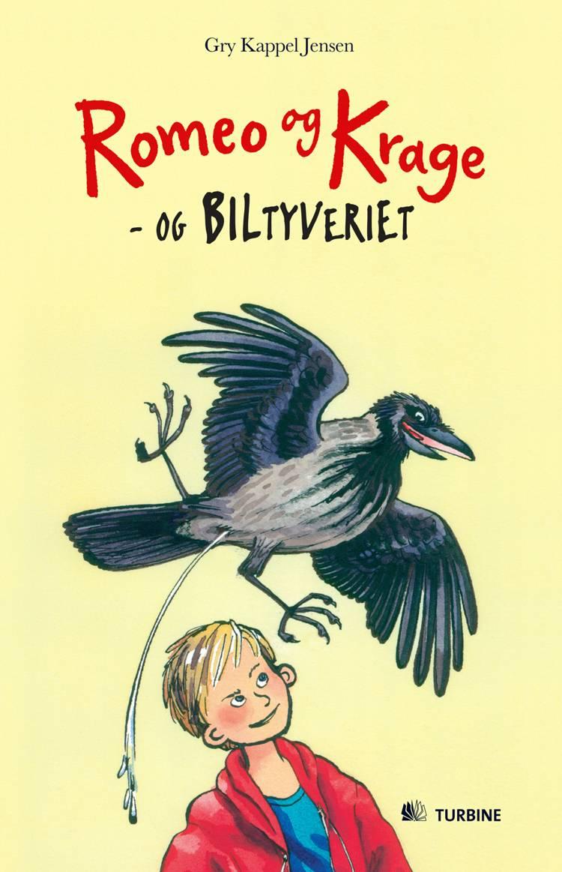 Romeo og Krage - og biltyveriet af Gry Kappel Jensen