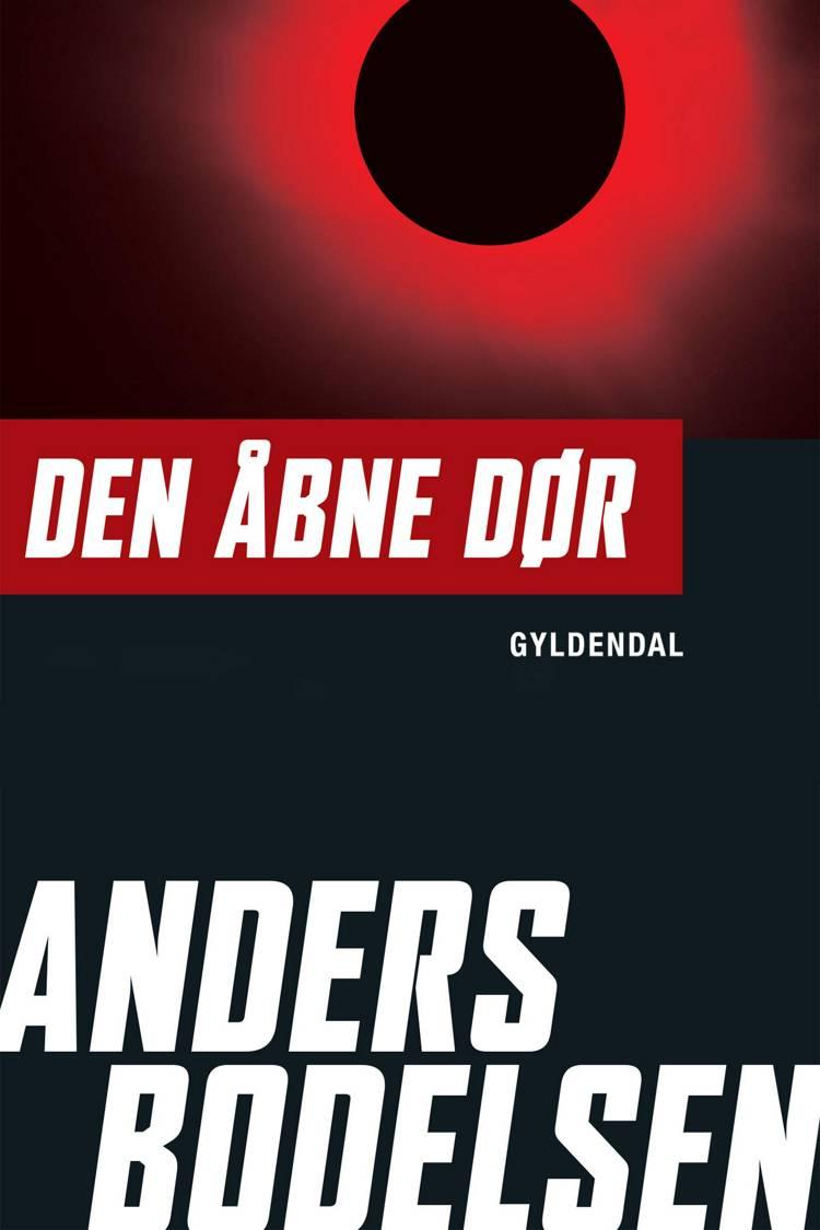 Den åbne dør af Anders Bodelsen, Bodelsen og anders