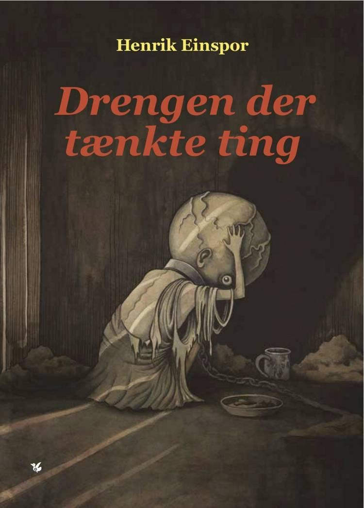Drengen der tænkte ting af Henrik Einspor