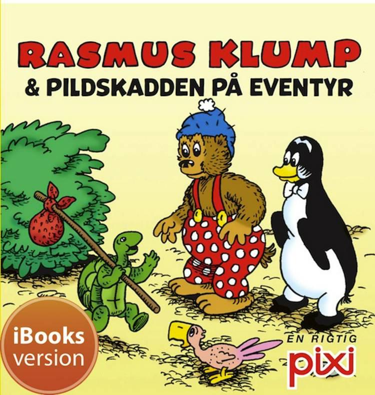 Rasmus Klump & Pildskadden på eventyr af Per Sanderhage