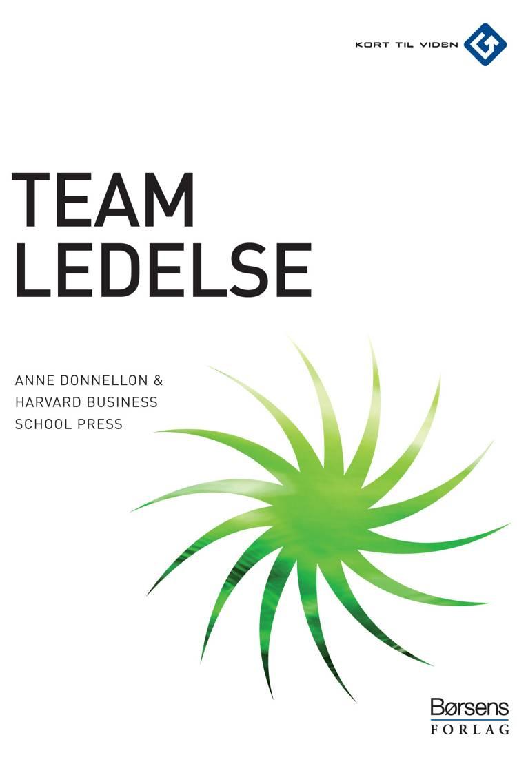 Teamledelse af Harvard Business School Press og Anne Donnellon