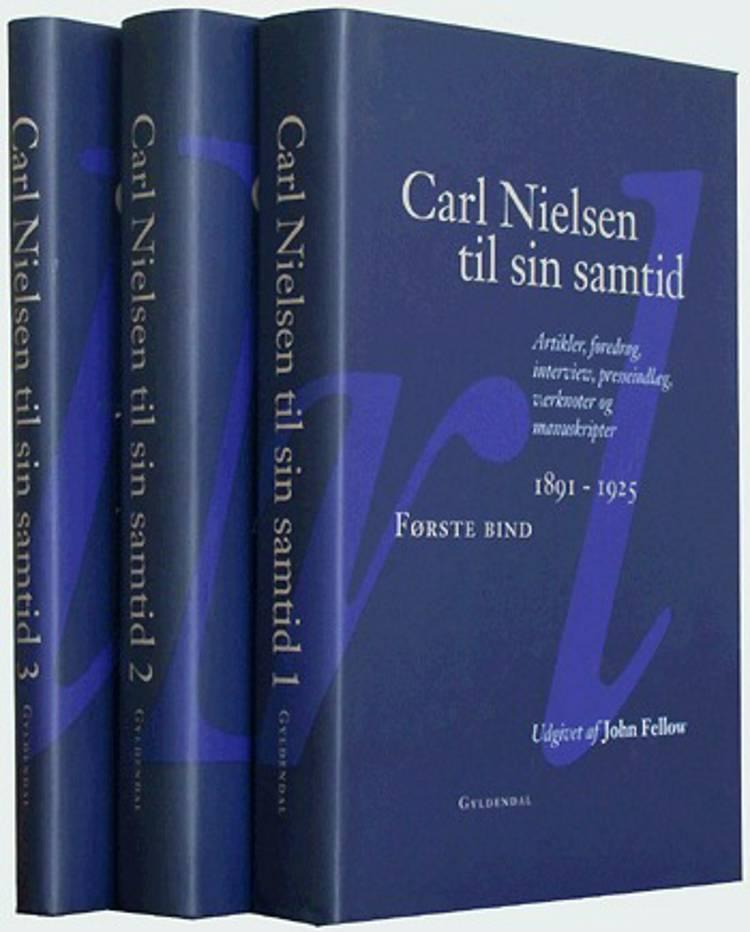 Carl Nielsen til sin samtid 1891-1925 af John Fellow