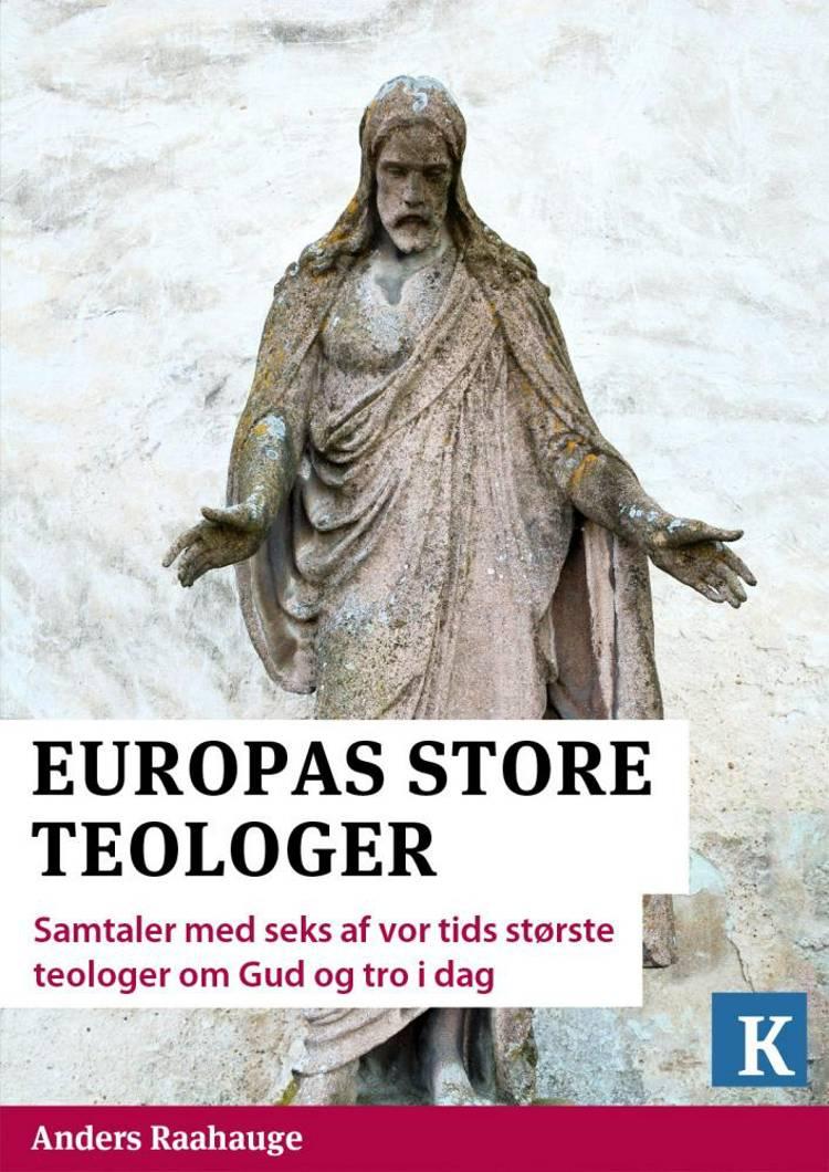 Europas store teologer af Kristeligt Dagblad