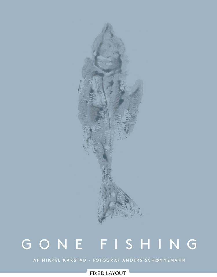 Gone fishing af Mikkel Karstad
