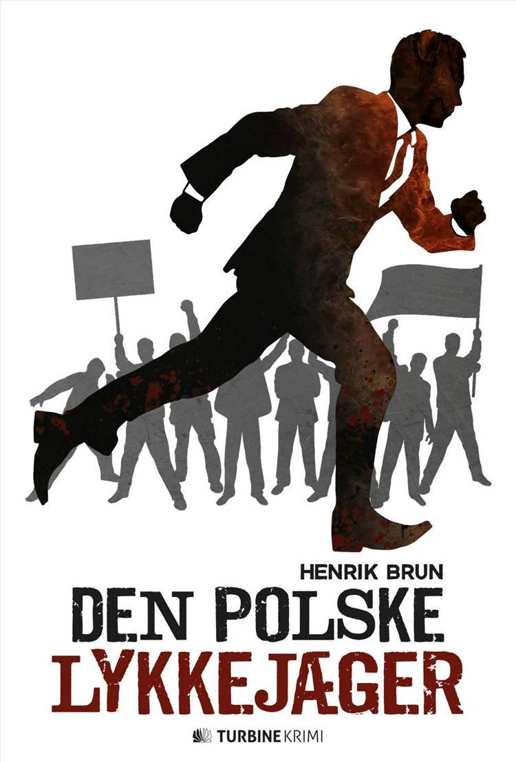 Den polske lykkejæger af Henrik Brun