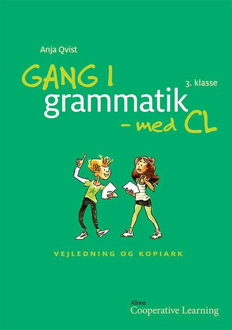 Gang i grammatik - med CL af Anja Rosa Qvist