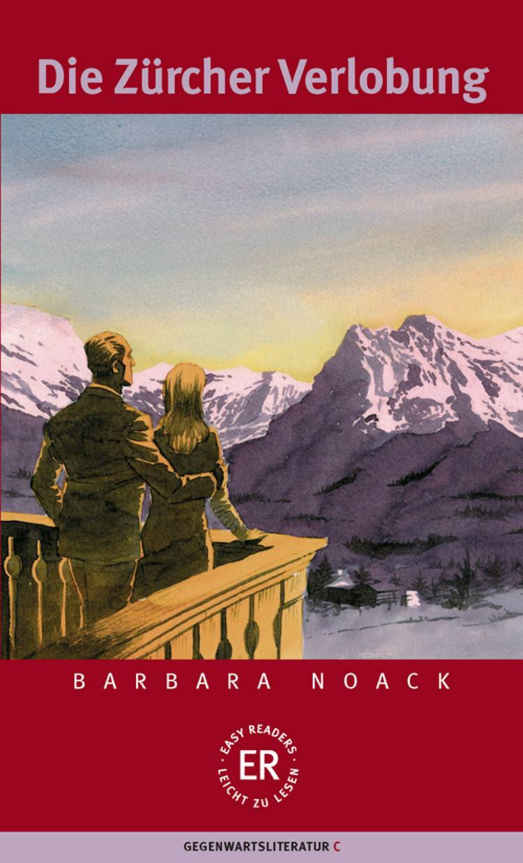 Die Zürcher Verlobung af Barbara Noack
