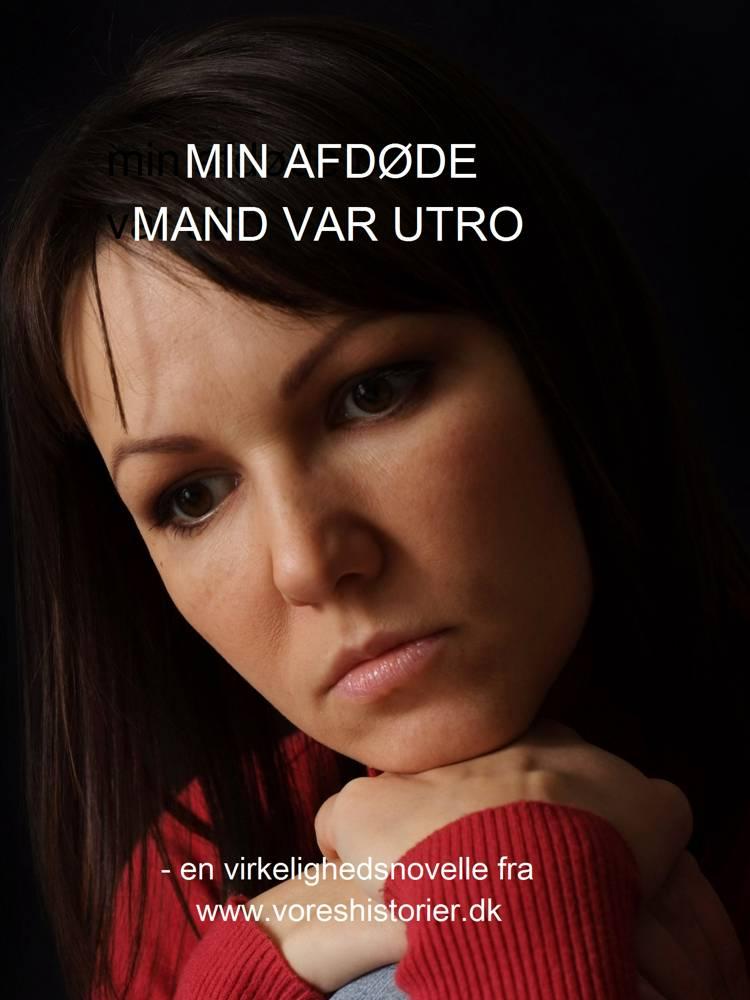 MIN AFDØDE MAND VAR UTRO af Vibeke C. Larsen