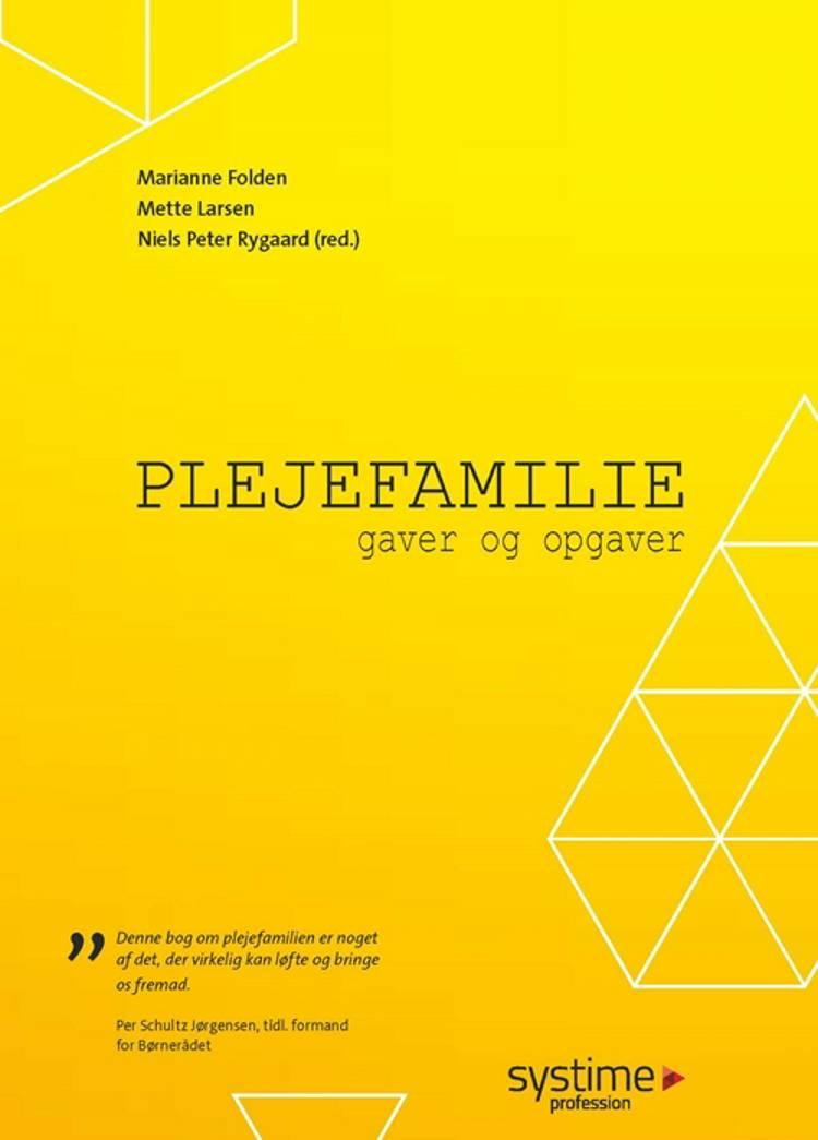Plejefamilie af Gudmund Auring, Marianne Folden og Mette Larsen m.fl.